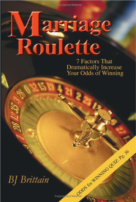 Marriage Roulette by Bruce Brittain